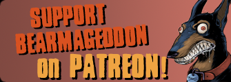 Support Bearmageddon on Patreon!